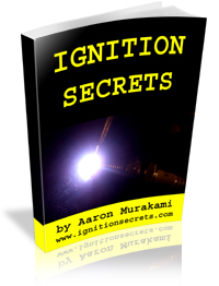 Ignition Secrets by Aaron Murakami